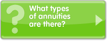 What types of annuities are there?
